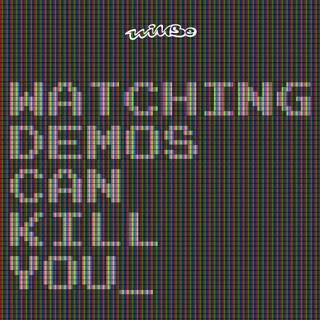 Watching Demos Can Kill You (2007)